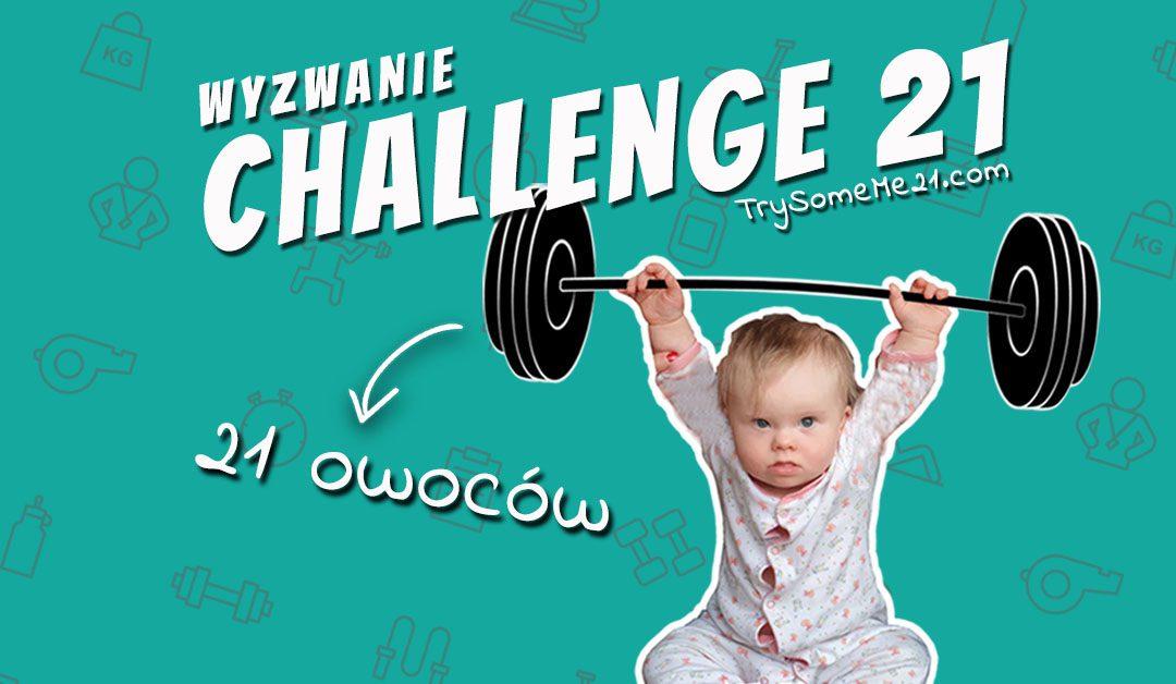 CHALLENGE 21 – KOLEJNE ZADANIE ZA NAMI!