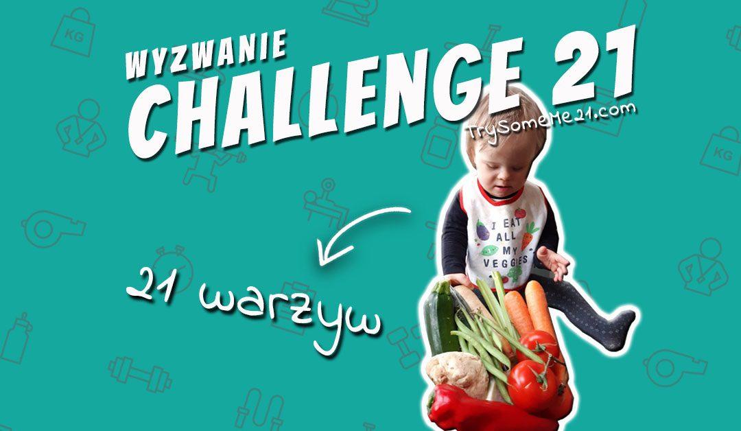 CHALLENGE 21 – WARZYWA!