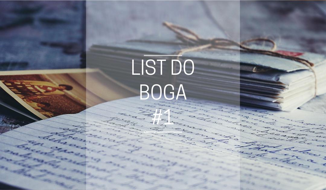 LIST DO BOGA #1
